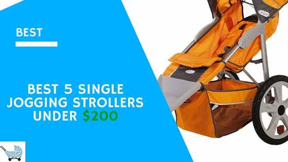 The Best 5 Single Jogging Strollers Under $200 In 2016