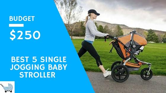 best 5 single jogging stroller under $250 for baby