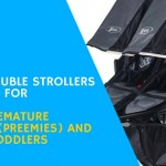 Best Top 5 Safest Double Strollers For Premature Infants (PREEMIES) And Toddlers 2016
