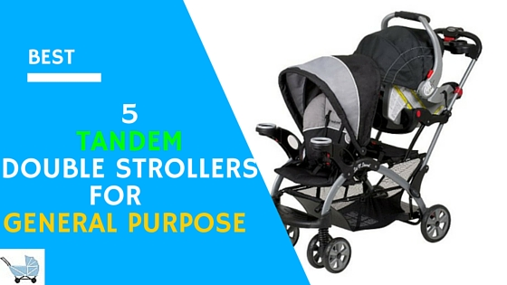 Best 5 Tandem Double Strollers General Purpose 2016