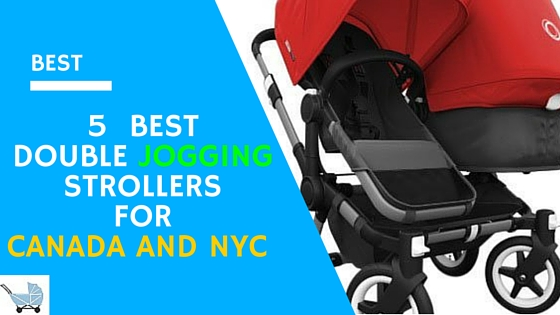 Best Double Jogging Strollers For Canada And Nyc