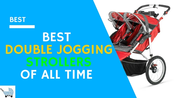 Best Double Jogging Stroller 2019 Honest Review For Infant And