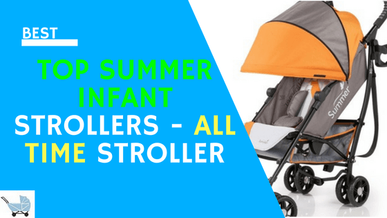 Top Summer Infant Strollers