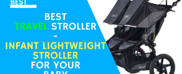 best-travel-stroller-review