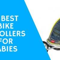 5 Best Bike Strollers for Babies 2017